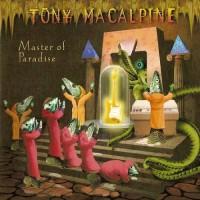 Purchase Tony MacAlpine - Master of Paradise