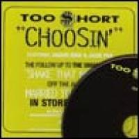 Purchase Too Short - Choosin
