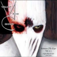 Purchase Velvet Acid Christ - Between The Eyes Vol. 1