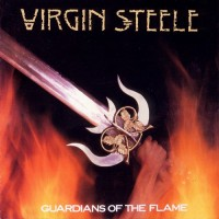 Purchase Virgin Steele - Guardians Of The Flame (Remastered 2002)