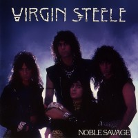 Purchase Virgin Steele - Noble Savage (Remastered 2008)
