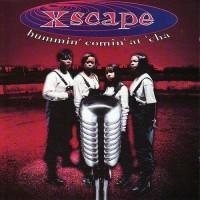 Purchase Xscape - Hummin' Comin' At 'Cha