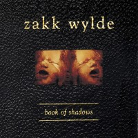 Purchase Zakk Wylde - Book Of Shadows CD1