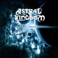 Purchase Astral Kingdom - Power Metal through the Universe