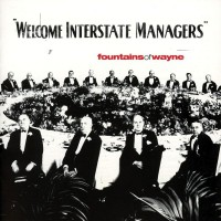 Purchase Fountains Of Wayne - Welcome Interstate Managers
