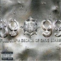 Purchase Gang Starr - Full Clip: A Decade Of Gang Starr CD 2