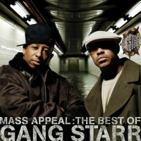 Purchase Gang Starr - Mass Appeal: The Best Of Gang Starr