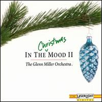 Purchase The Glenn Miller Orchestra - In the Christmas Mood, Vol. 2