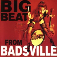Purchase The Cramps - Big Beat From Badsville