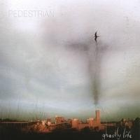 Purchase Pedestrian - Ghostly Life
