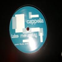 Purchase Cappella - Take Me Away__Paavo Thorian Remix Vinyl