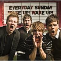 Purchase Everyday Sunday - Wake Up! Wake Up!