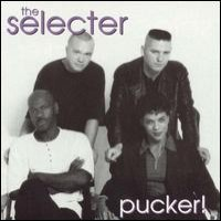 Purchase The Selecter - Pucker!