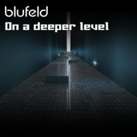 Purchase Blufeld - On A Deeper Level (CDM)