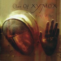 Purchase Clan Of Xymox - In Love We Trust