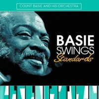 Purchase Count Basie and His Orchestra - Basie Swings Standards