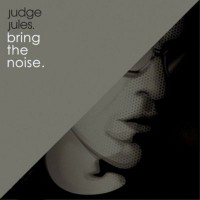 Purchase judge jules - Bring The Noise