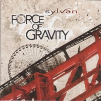 Purchase Sylvan - Force Of Gravity
