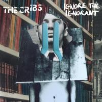 Purchase The Cribs - Ignore the Ignorant