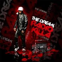 Purchase The Dream - The Dream Radio Killa