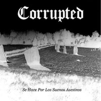 Purchase Corrupted - Se Hace Por Los Suenos Asesinos