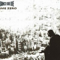 Purchase Dance Or Die - Time Zero