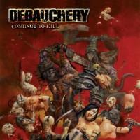 Purchase Debauchery - Continue To Kill