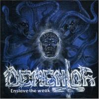 Purchase Dementor - Enslave The Weak