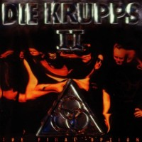 Purchase Die Krupps - II - The Final Option