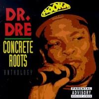 Purchase Dr. Dre - Concrete Roots