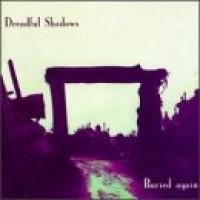 Purchase Dreadful Shadows - Buried Again