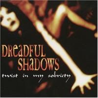 Purchase Dreadful Shadows - Twist In My Sobriety