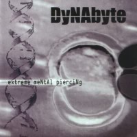 Purchase Dynabyte - Extreme Mental Piercing