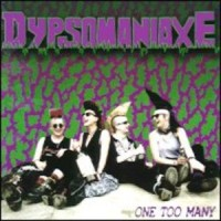 Purchase Dypsomaniaxe - One Too Many