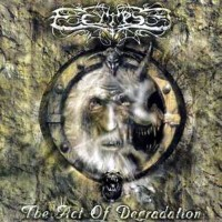 Purchase ECLIPSE - The Act Of Degradation