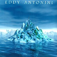Purchase Eddy Antonini - When Water Became Ice