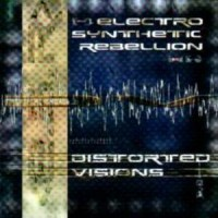 Purchase Electro Synthetic Rebellion - Distorted Visions