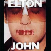Purchase Elton John - Victim Of Love (Vinyl)