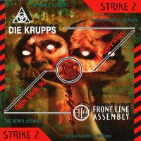 Purchase Front Line Assembly - The Remix Wars: Strike 2 - Front Line Assembly Vs. Die Krupps (EP)
