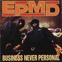 Purchase EPMD - Business Never Personal