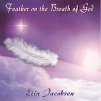 Purchase Erin Jacobsen - Feather On The Breath Of God