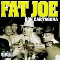 Purchase Fat Joe - Don Cartagena