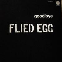 Purchase Flied Egg - Good Bye