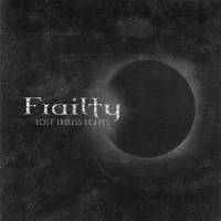 Purchase Frailty - Lost Lifeless Light