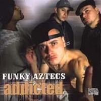 Purchase Funky Aztecs - Addicted