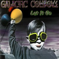 Purchase Galactic Cowboys - Let It Go