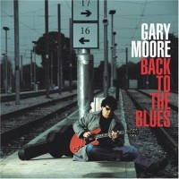 Purchase Gary Moore - Back To The Blues