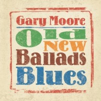 Purchase Gary Moore - Old New Blues Ballads