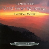 Purchase Gary Remal Malkin - The Music Of The Great Smoky Mountains