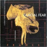 Purchase Glacial Fear - Frames